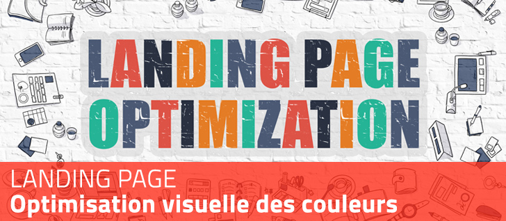 Landing page : Optimisation visuelle des couleurs