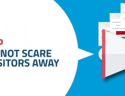 Pop-Ups: How to Not Scare Your Visitors Away