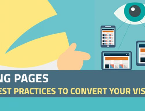 Landing Pages: The 10 Best Practices to Convert Your Visitors