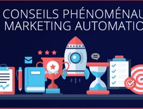 11 conseils phénoménaux pour automatiser votre marketing