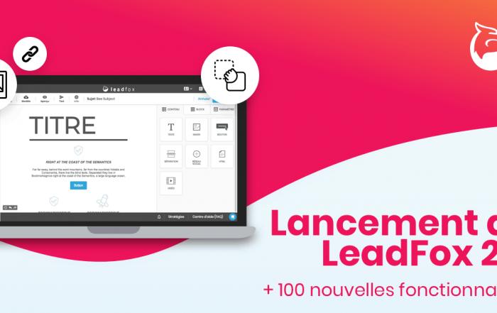 Lancement LeadFox 2.0