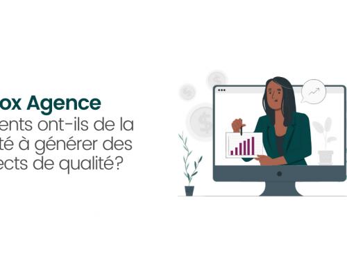 Leadfox Agence – Vos clients ont-ils de la difficulté à générer des prospects de qualité?