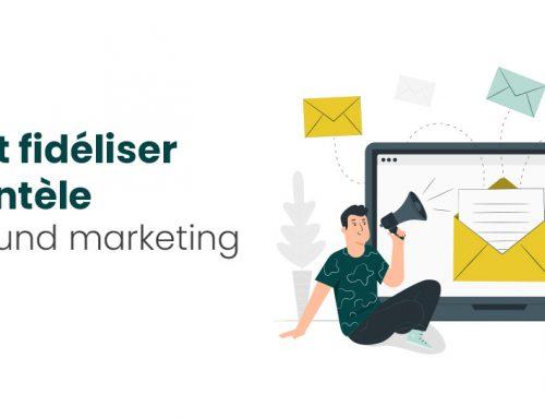 Comment fidéliser votre clientèle avec l'inbound marketing