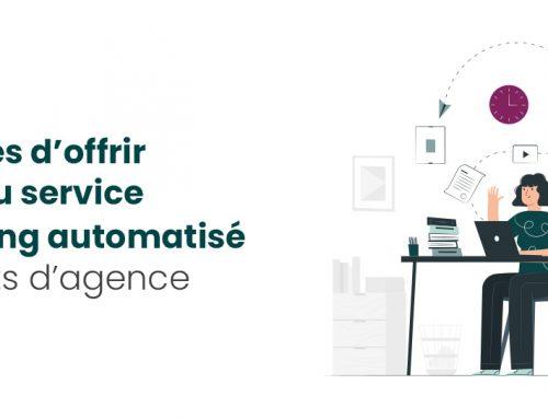 Leadfox Agence – 5 avantages d'offrir un nouveau service de marketing automatisé à vos clients d'agence