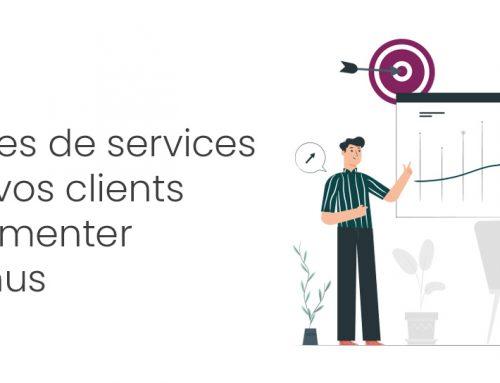 Agence –  5 exemples de services à offrir à vos clients pour augmenter vos revenus