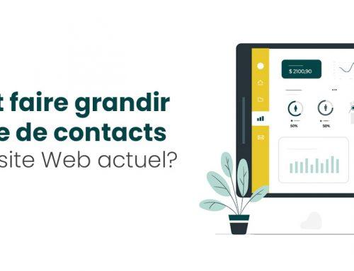 Comment faire grandir votre base de contacts avec votre site Web actuel?