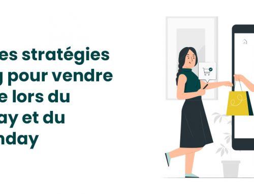 6 meilleures stratégies marketing pour vendre davantage lors du Black Friday et du Cyber Monday